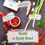 How to Build a Mediterranean Lentil Bowl ingredients