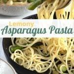 Lemon Asparagus Pasta image for pinterest.